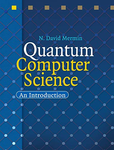 9780521876582: Quantum Computer Science: An Introduction