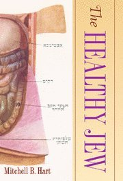 9780521877183: The Healthy Jew Hardback: The Symbiosis of Judaism and Modern Medicine