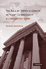 9780521877305: The Role of Domestic Courts in Treaty Enforcement: A Comparative Study