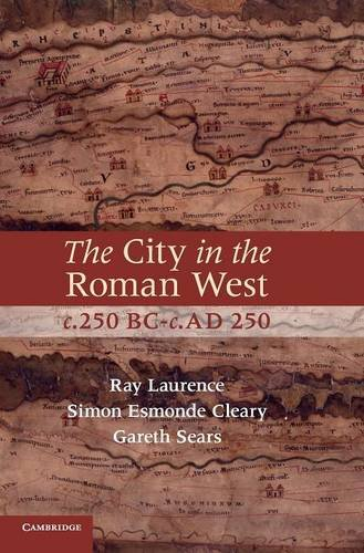 9780521877503: The City in the Roman West, c.250 BC-c.AD 250