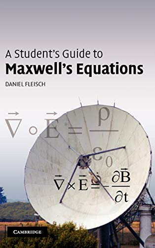 9780521877619: A Student's Guide to Maxwell's Equations