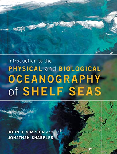 9780521877626: Introduction to the Physical and Biological Oceanography of Shelf Seas