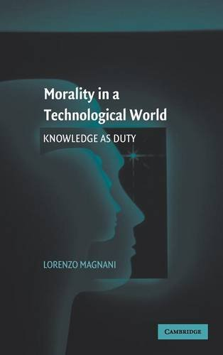 9780521877695: Morality in a Technological World: Knowledge as Duty