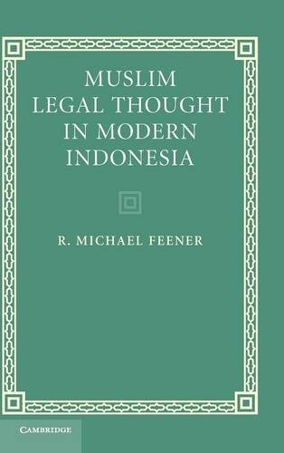 Muslim legal thought in modern Indonesia.: Feener, R. Michael.