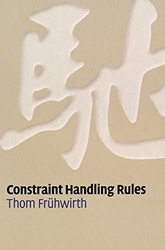 9780521877763: Constraint Handling Rules