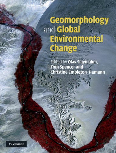 9780521878128: Geomorphology and Global Environmental Change