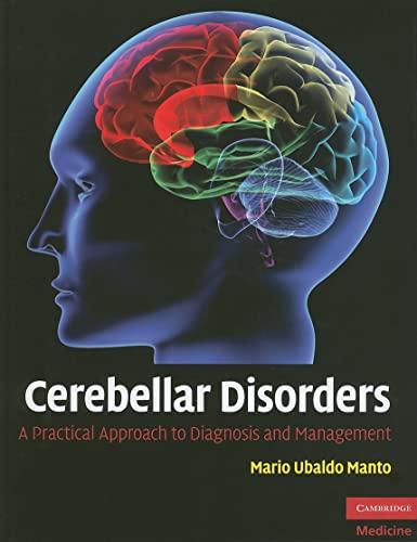Cerebellar Disorders: A Practical Approach to Diagnosis