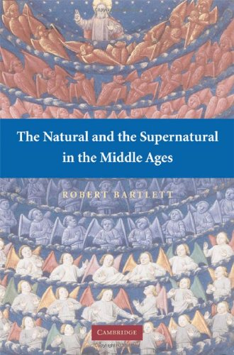 9780521878326: The Natural and the Supernatural in the Middle Ages (The Wiles Lectures)