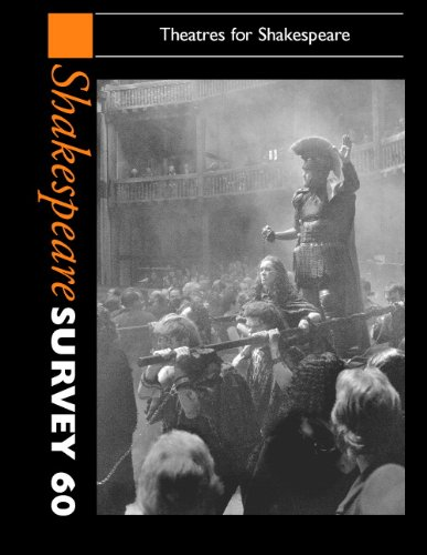 9780521878395: Shakespeare Survey: Volume 60, Theatres for Shakespeare