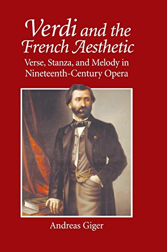 9780521878432: Verdi and the French Aesthetic: Verse, Stanza, and Melody in Nineteenth-Century Opera