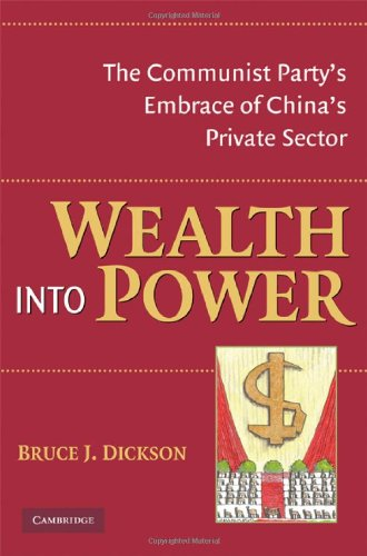 9780521878456: Wealth into Power: The Communist Party's Embrace of China's Private Sector