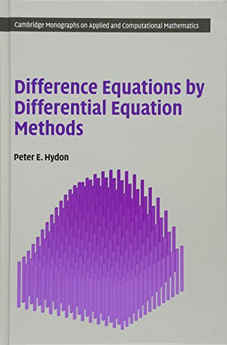 9780521878524: Difference Equations by Differential Equation Methods (Cambridge Monographs on Applied and Computational Mathematics)