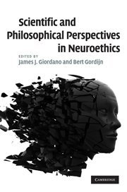 9780521878555: Scientific and Philosophical Perspectives in Neuroethics