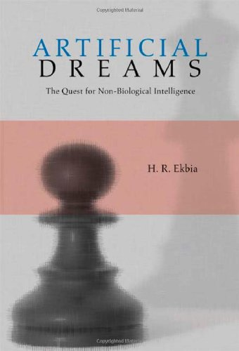 9780521878678: Artificial Dreams: The Quest for Non-Biological Intelligence