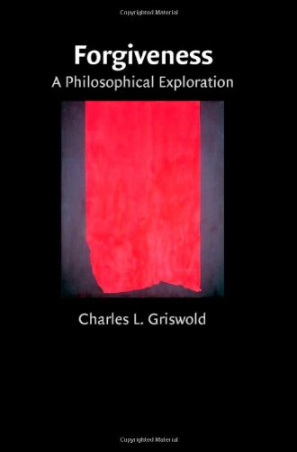 9780521878821: Forgiveness: A Philosophical Exploration