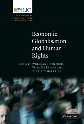 9780521878869: Economic Globalisation and Human Rights: EIUC Studies on Human Rights and Democratization (European Inter-University Centre for Human Rights and Democratisation)