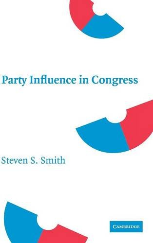 9780521878883: Party Influence in Congress