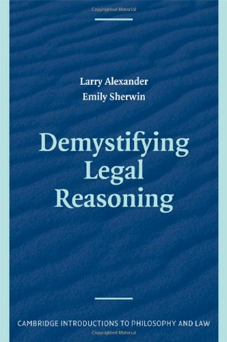 9780521878982: Demystifying Legal Reasoning (Cambridge Introductions to Philosophy and Law)