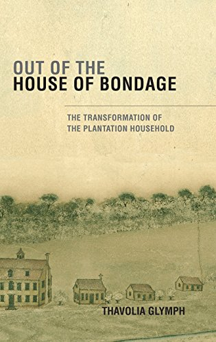 9780521879019: Out of the House of Bondage: The Transformation of the Plantation Household