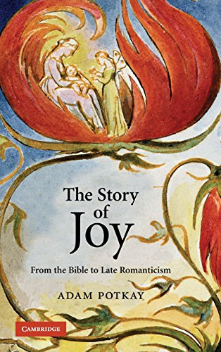 9780521879118: The Story of Joy: From the Bible to Late Romanticism