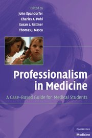 9780521879323: Professionalism in Medicine: A Case-Based Guide for Medical Students
