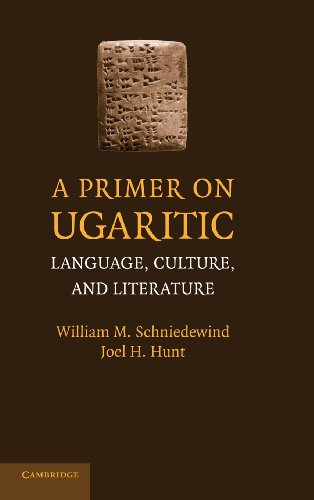 9780521879330: A Primer on Ugaritic: Language, Culture and Literature