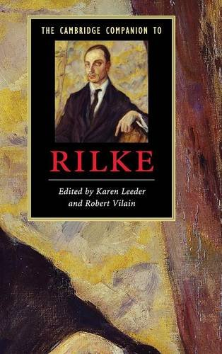 The Cambridge Companion to Rilke (Cambridge Companions to Literature)