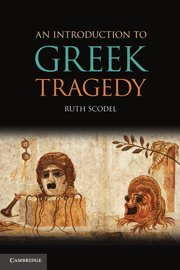9780521879743: An Introduction to Greek Tragedy