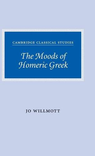 9780521879880: The Moods of Homeric Greek (Cambridge Classical Studies)