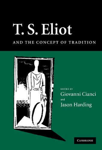 T. S. Eliot and the Concept of Tradition: Cambridge University Press