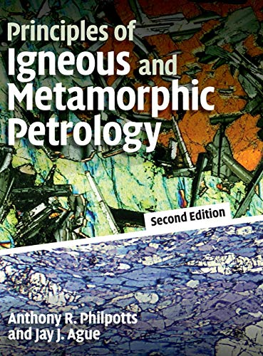 9780521880060: Principles of Igneous and Metamorphic Petrology