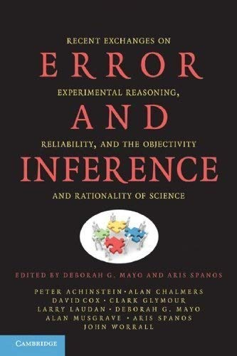 9780521880084: Error and Inference: Recent Exchanges on Experimental Reasoning, Reliability, and the Objectivity and Rationality of Science