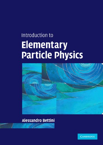 Introduction to Elementary Particle Physics.: Bettini, Alessandro