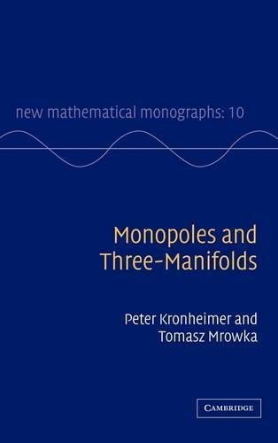 9780521880220: Monopoles and Three-Manifolds Hardback (New Mathematical Monographs)