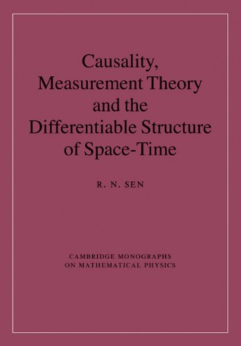 9780521880541: Causality, Measurement Theory and the Differentiable Structure of Space-Time Hardback (Cambridge Monographs on Mathematical Physics)