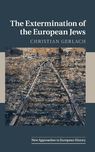 9780521880787: The Extermination of the European Jews (New Approaches to European History)