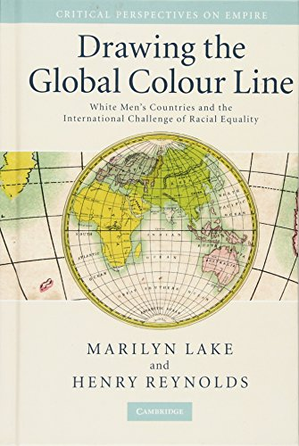 9780521881180: Drawing the Global Colour Line: White Men's Countries and the International Challenge of Racial Equality (Critical Perspectives on Empire)