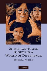 9780521881265: Universal Human Rights in a World of Difference