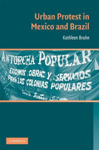 Urban Protest in Mexico and Brazil [Inscribed by Author]