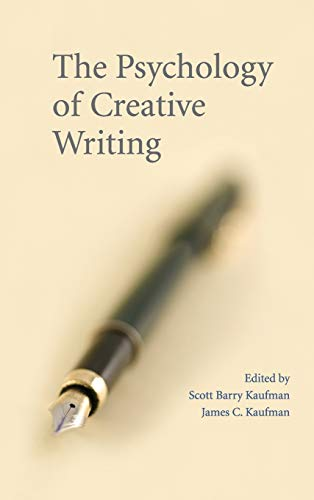 9780521881647: The Psychology of Creative Writing