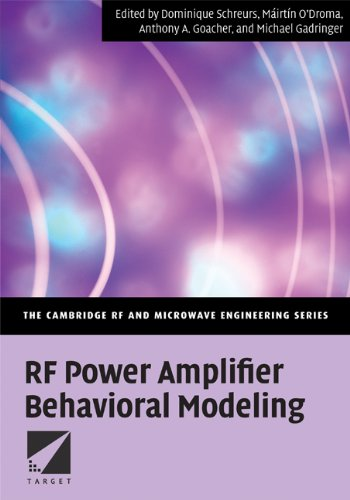 9780521881739: RF Power Amplifier Behavioral Modeling Hardback (The Cambridge RF and Microwave Engineering Series)