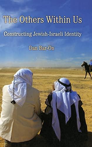9780521881876: The Others Within Us: Constructing Jewish-Israeli Identity