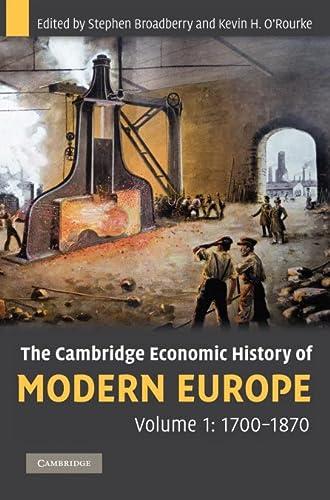9780521882026: The Cambridge Economic History of Modern Europe: Volume 1, 1700-1870