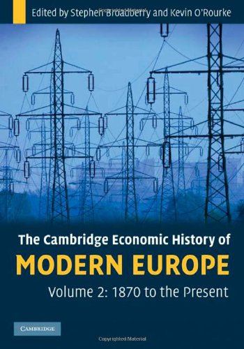 9780521882033: The Cambridge Economic History of Modern Europe: Volume 2, 1870 to the Present