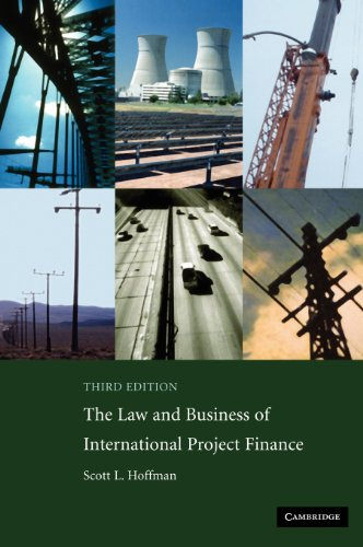 9780521882200: The Law and Business of International Project Finance: A Resource for Governments, Sponsors, Lawyers, and Project Participants
