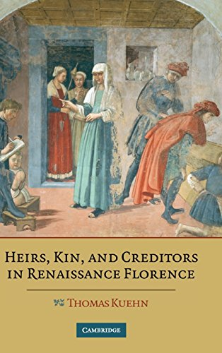 9780521882347: Heirs, Kin, and Creditors in Renaissance Florence