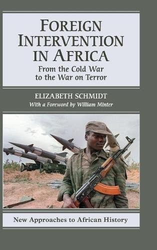9780521882385: Foreign Intervention in Africa: From the Cold War to the War on Terror
