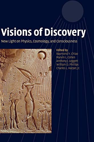 Visions of Discovery: New Light on Physics,: Raymond Y. Chiao