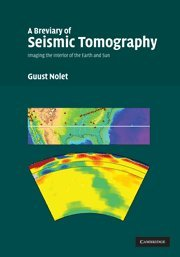 9780521882446: A Breviary of Seismic Tomography: Imaging the Interior of the Earth and Sun