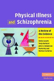 9780521882644: Physical Illness and Schizophrenia: A Review of the Evidence